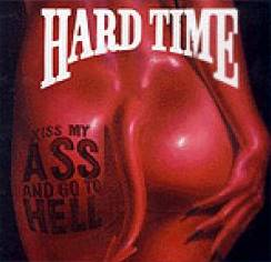hard-time-kiss-my-ass-and-go-to-hell