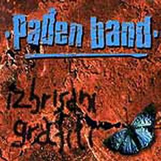 padjen-band-1997-izbrisani-grafiti-otkazan-let_a